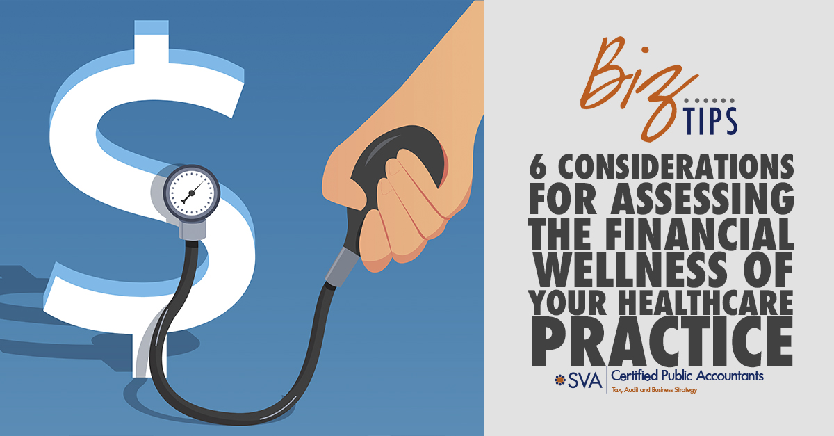 6 Considerations for Assessing the Financial Wellness of Your Healthcare Practice
