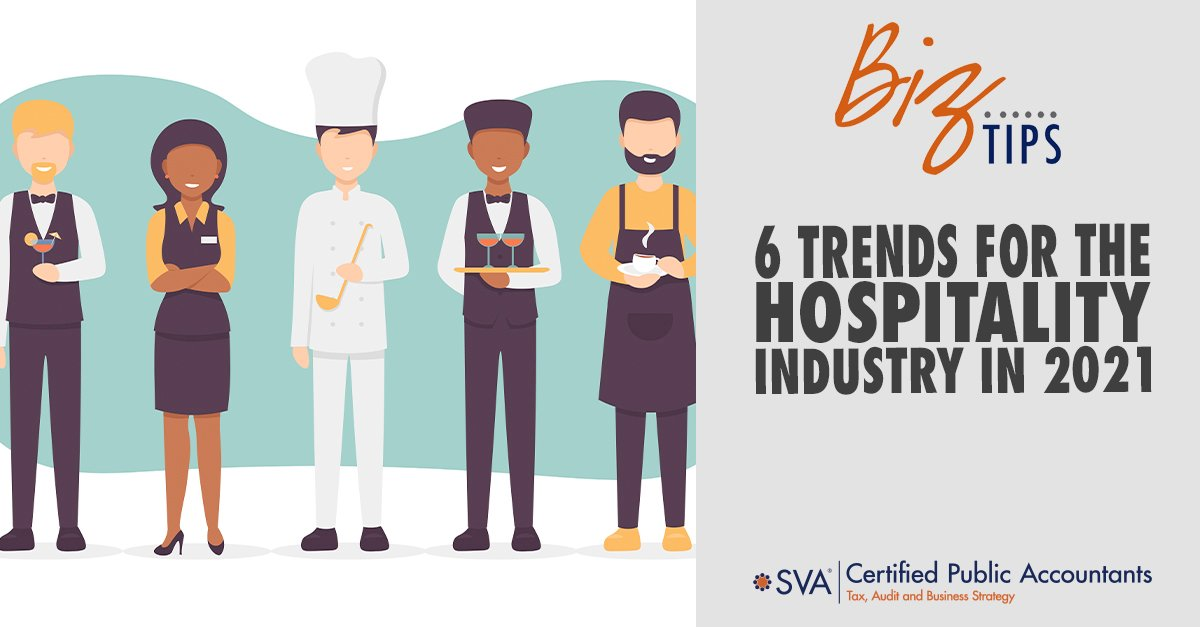 6 Trends for the Hospitality Industry in 2021