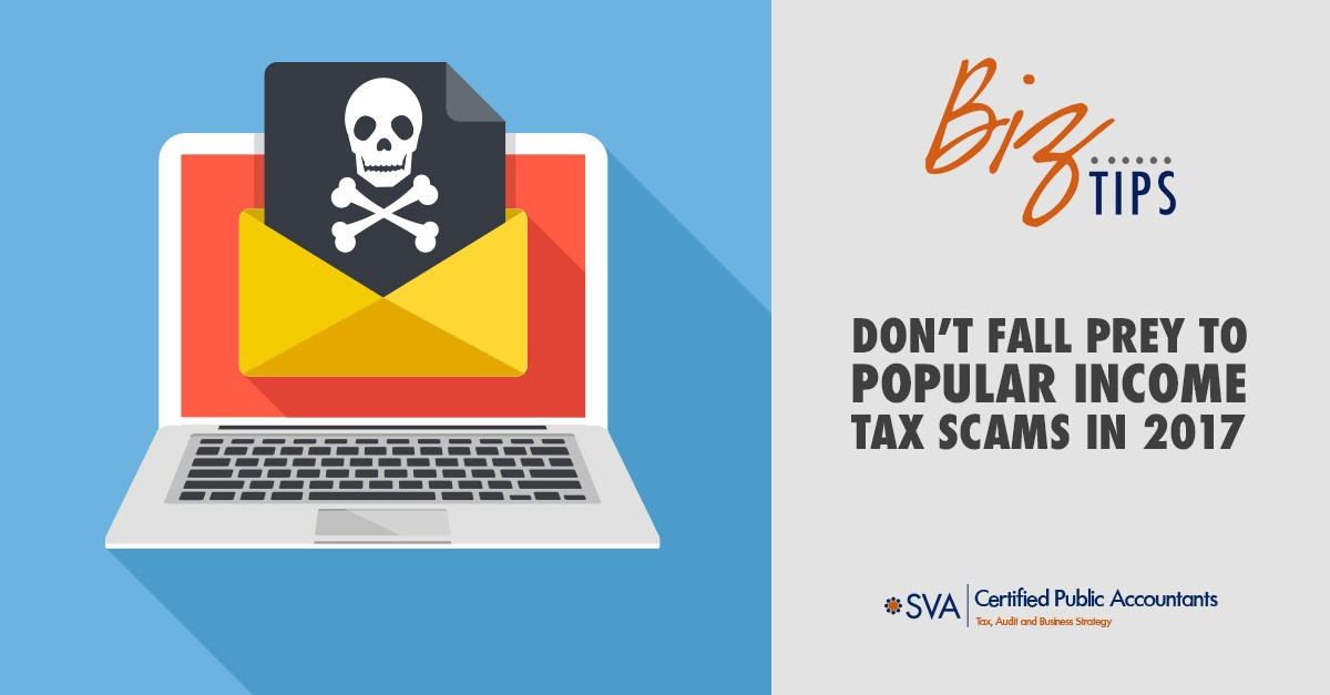 Don't Fall Prey to Popular Income Tax Scams in 2017