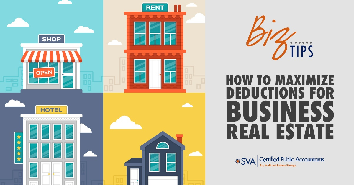How to Maximize Deductions for Business Real Estate