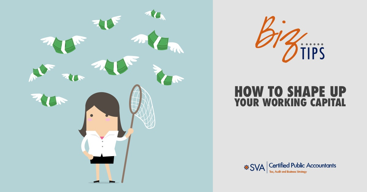 How to Shape up Your Working Capital