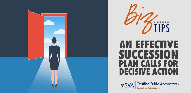 An Effective Succession Plan Calls for Decisive Action