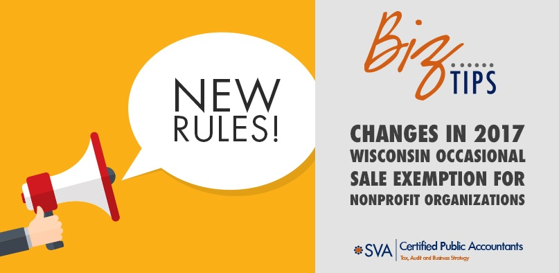 Changes in 2017 Wisconsin Occasional Sale Exemption for Nonprofit Organizations