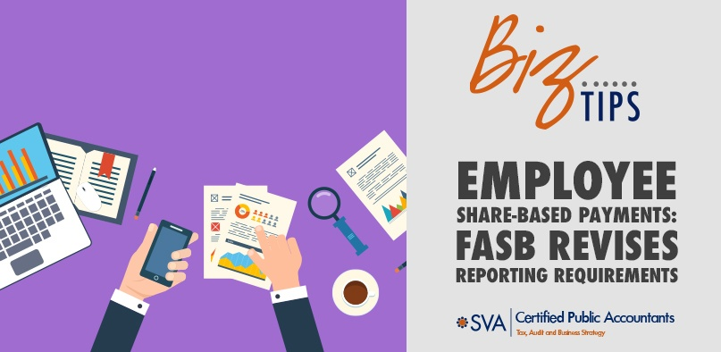 Employee Share-Based Payments: FASB Revises the Reporting Requirements