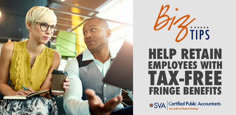 Help Retain Employees with Tax-Free Fringe Benefits