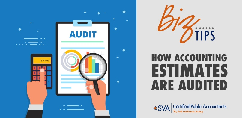 How Accounting Estimates Are Audited