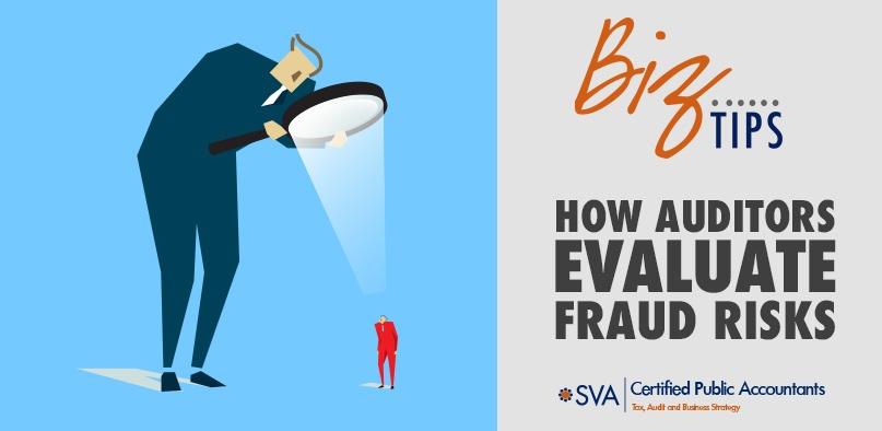How Auditors Evaluate Fraud Risks