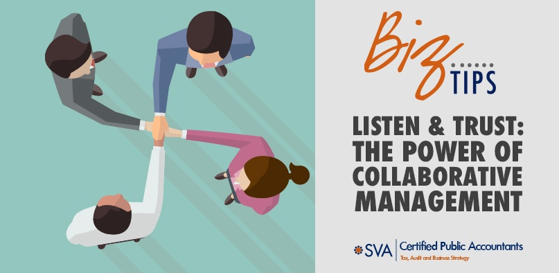 Listen and Trust: The Power of Collaborative Management