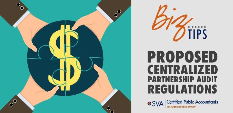 Proposed Centralized Partnership Audit Regulations