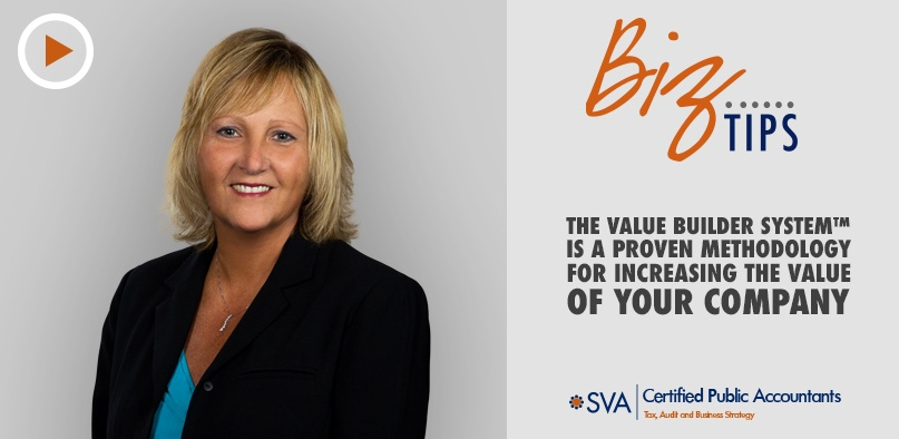 The Value Builder System™ Is a Proven Methodology for Increasing the Value of Your Company