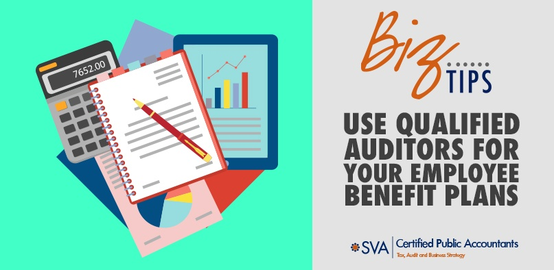 Use Qualified Auditors for Your Employee Benefit Plans