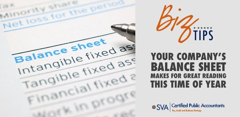 Your Company's Balance Sheet Makes Great Reading This Time of Year