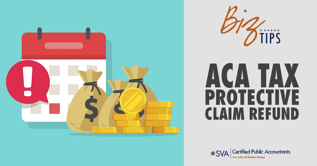 ACA Tax Protective Claim Refund