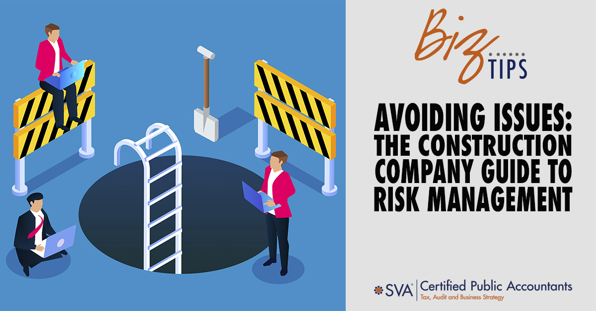 Avoiding Issues: The Construction Company Guide to Risk Management