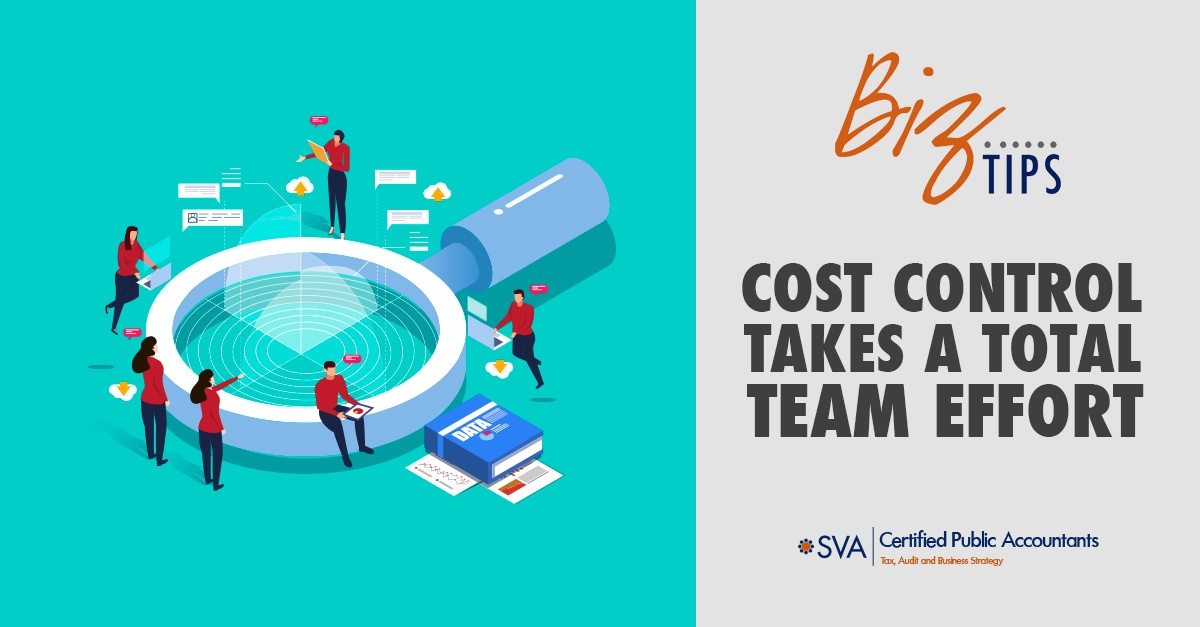 Cost Control Takes a Total Team Effort