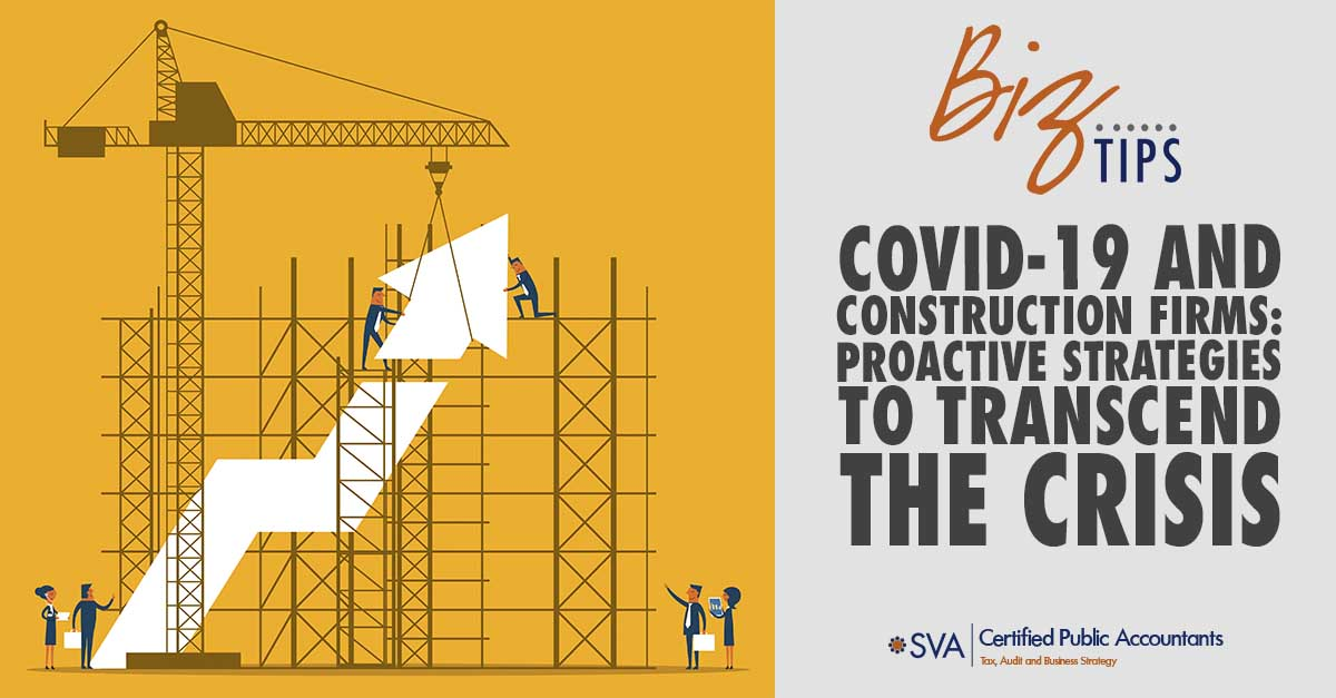 COVID-19 and Construction Firms: Proactive Strategies to Transcend the Crisis