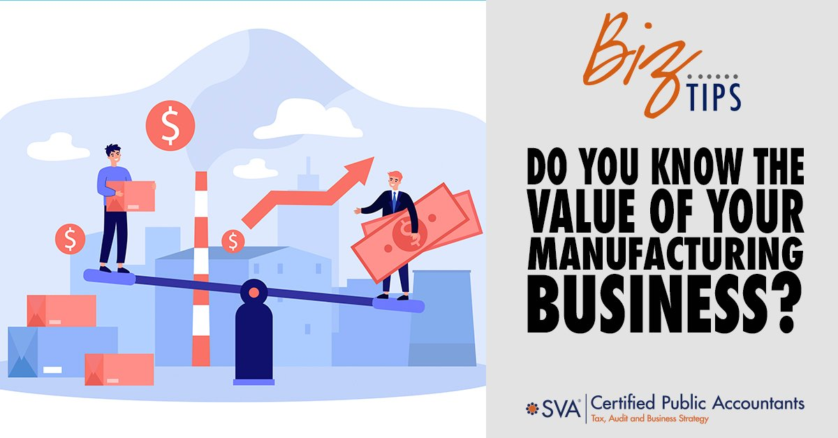 Do You Know the Value of Your Manufacturing Business?
