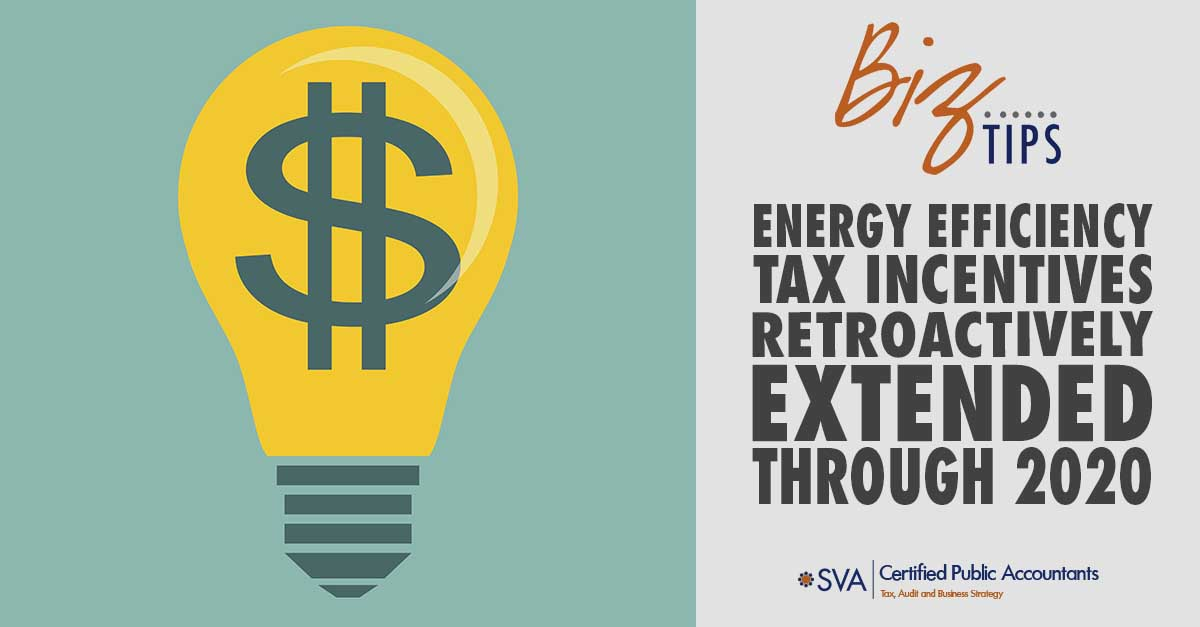 Energy Efficiency Tax Incentives Retroactively Extended Through 2020