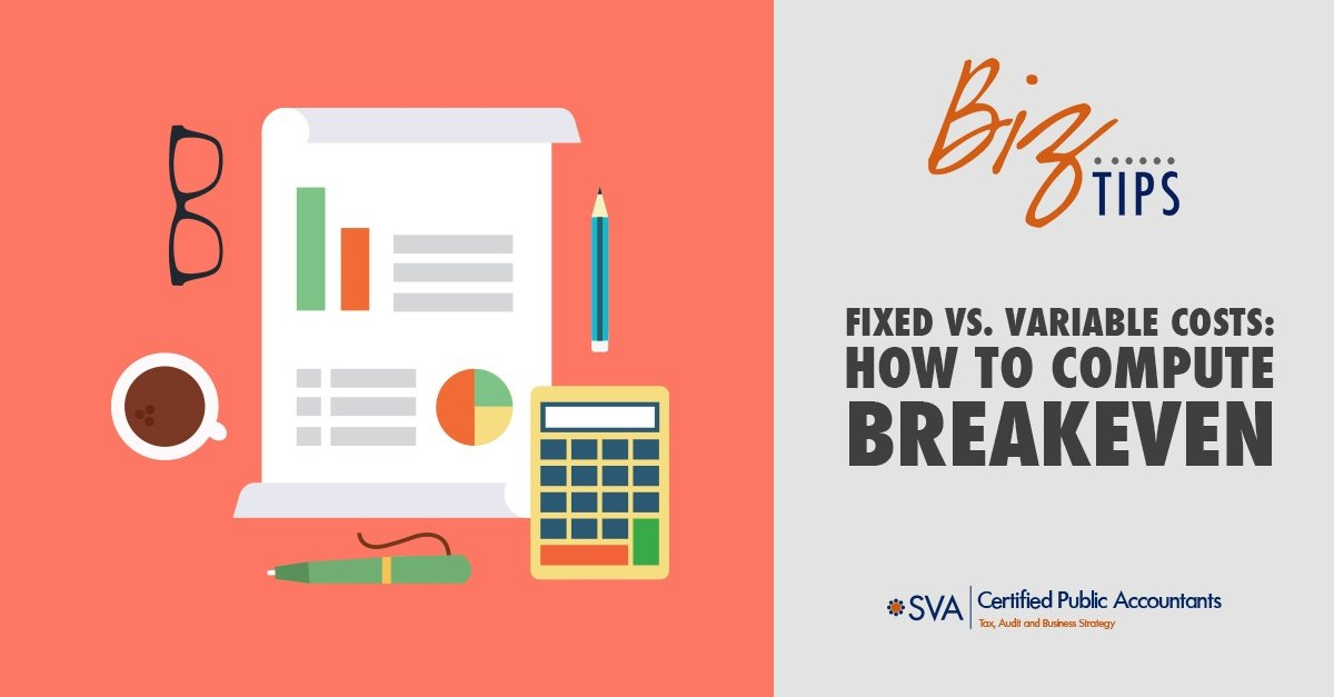 Fixed vs. Variable Costs: How to Compute Breakeven