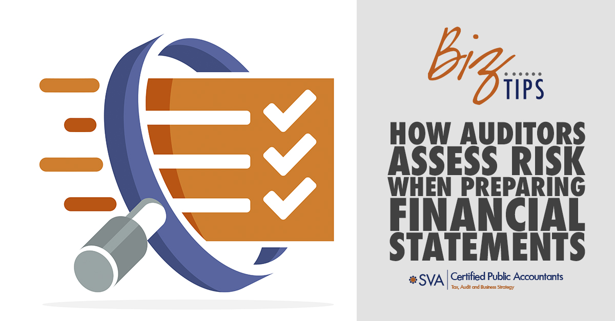 How Auditors Assess Risk When Preparing Financial Statements