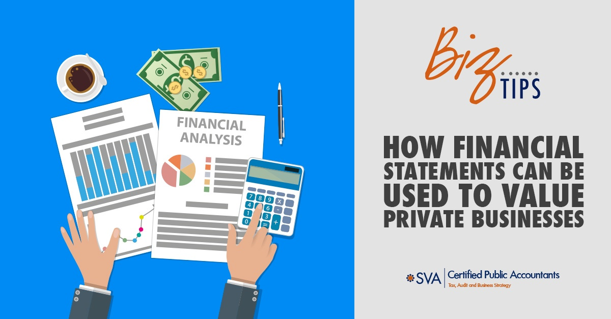 How Financial Statements Can Be Used to Value Private Businesses