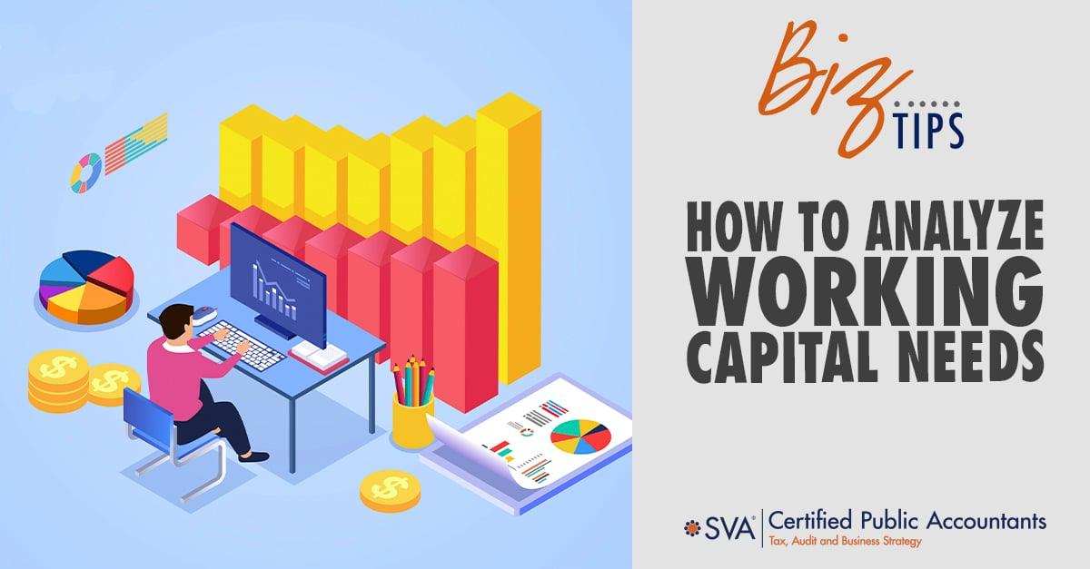 How To Analyze Working Capital Needs