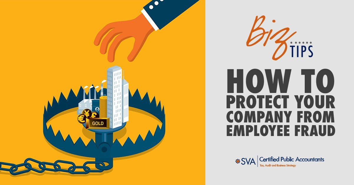 How to Protect Your Company From Employee Fraud