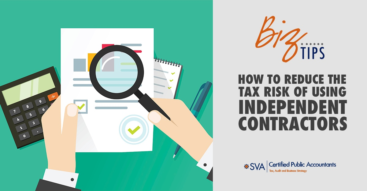 How to Reduce the Tax Risk of Using Independent Contractors
