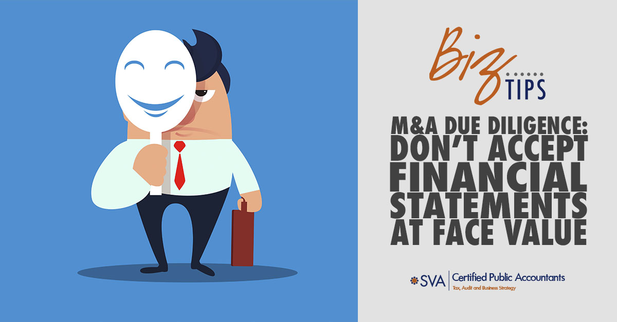 M&A Due Diligence: Don't Accept Financial Statements at Face Value