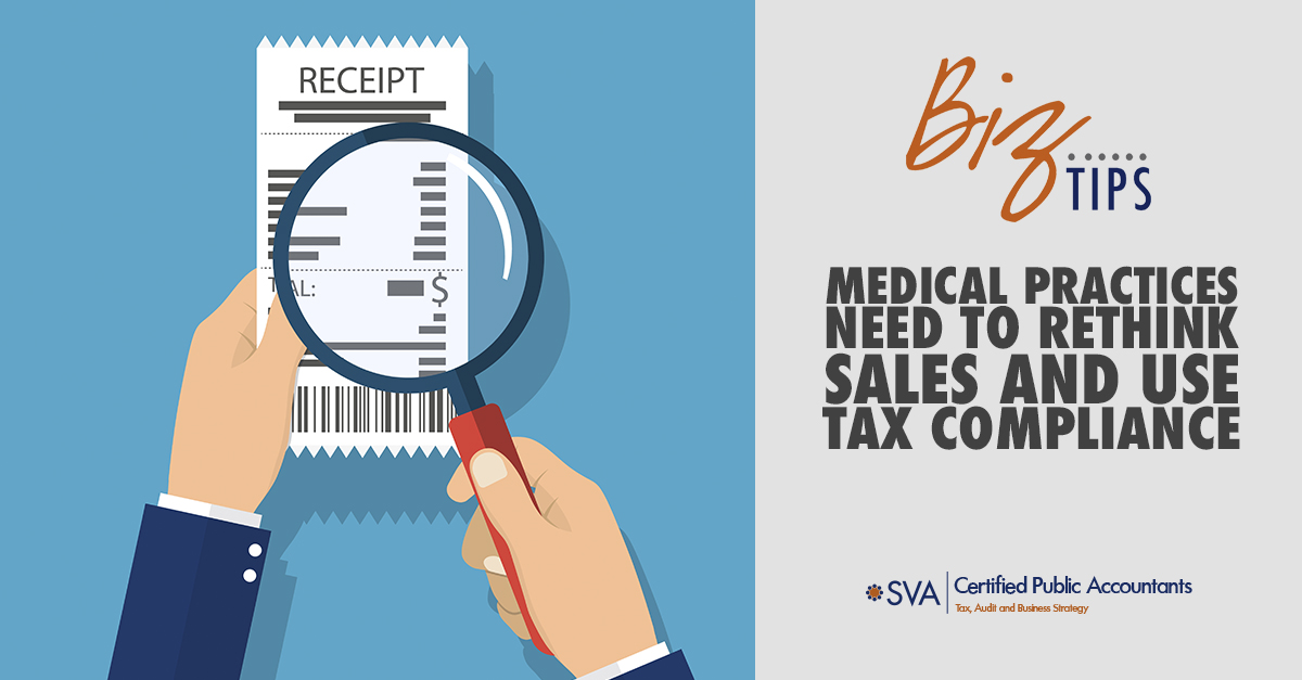 Medical Practices Need to Rethink Sales and Use Tax Compliance