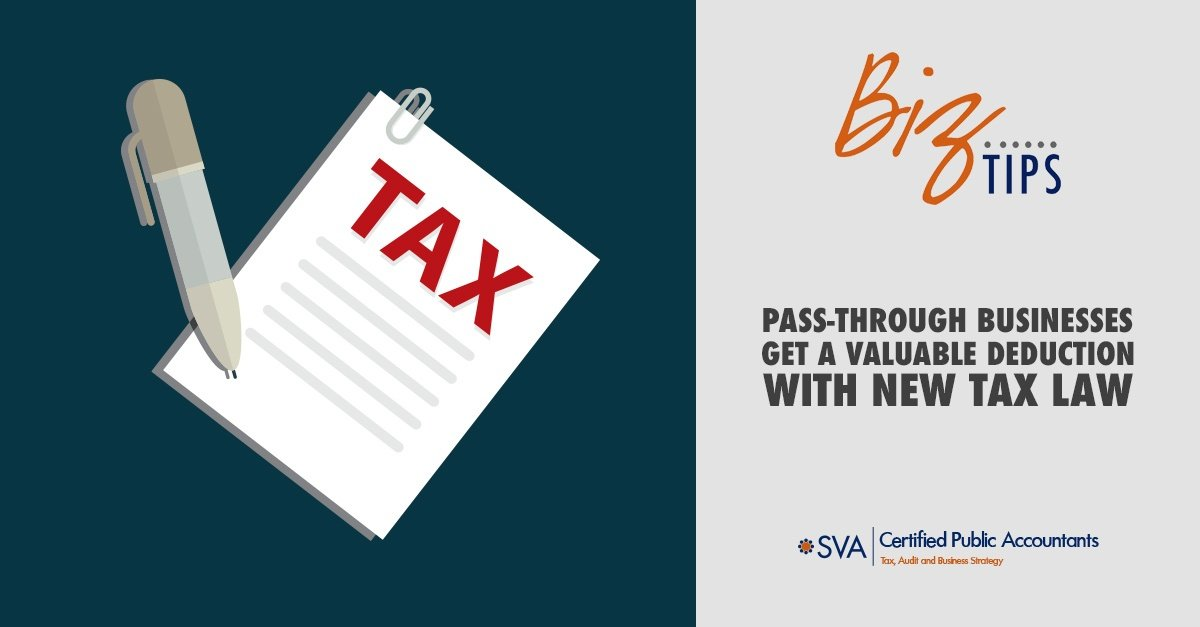 Pass-Through Businesses Get a Valuable Deduction with New Tax Law