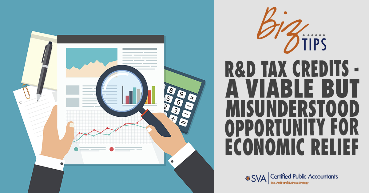 R&D Tax Credits – A Viable But Misunderstood Opportunity for Economic Relief