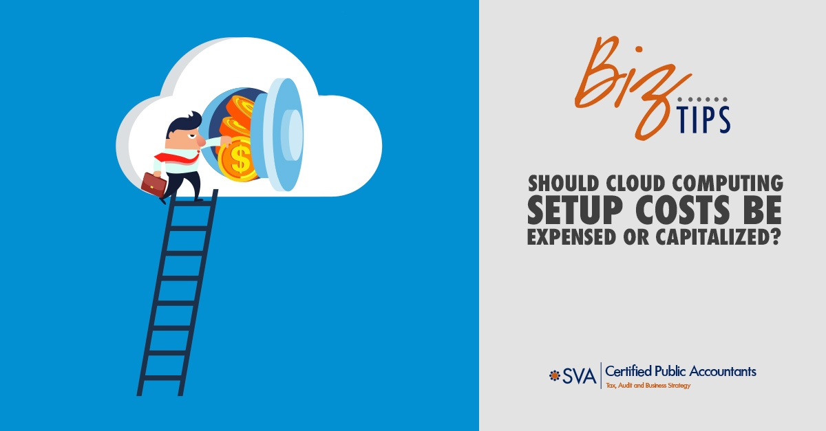 Should Cloud Computing Setup Costs Be Expensed or Capitalized?