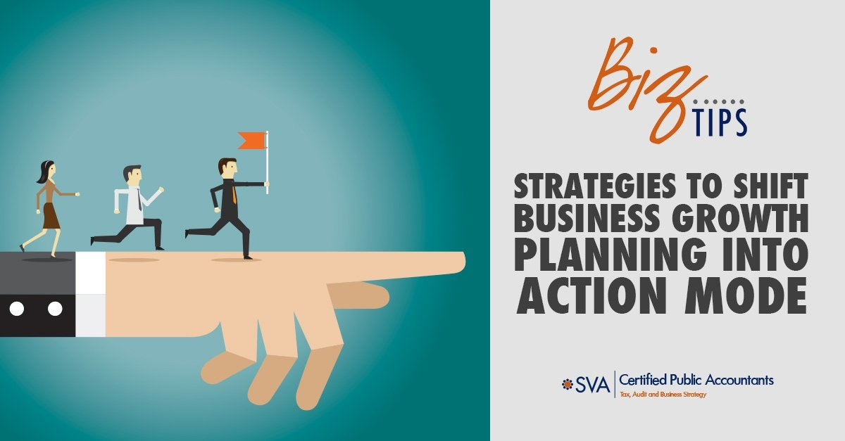 Strategies to Shift Business Growth Planning into Action Mode