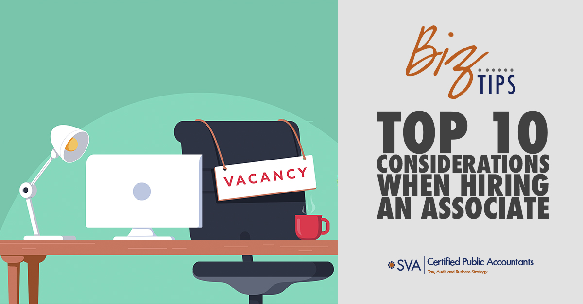 Top 10 Considerations When Hiring An Associate
