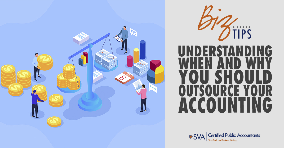 Understanding When and Why You Should Outsource Your Accounting