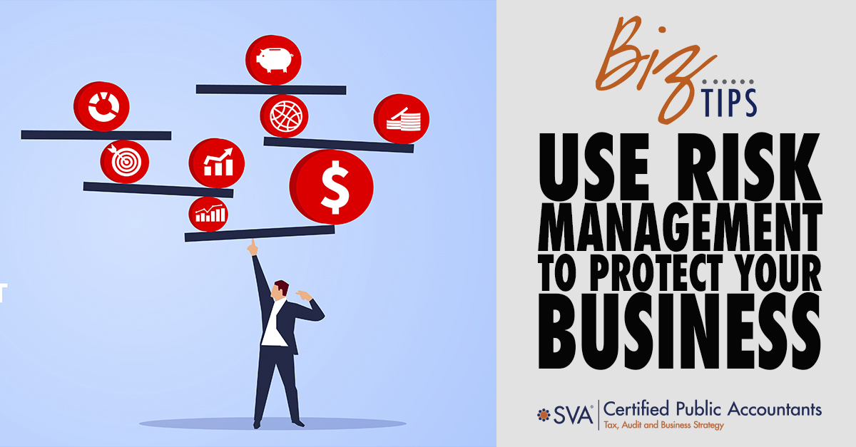 Use Risk Management to Protect Your Business